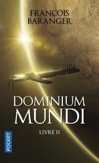 Dominium mundi. Volume 2,