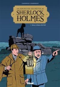 Les archives secrètes de Sherlock Holmes. Volume 1, Retour à Baskerville Hall
