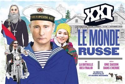 XXI, Le monde russe