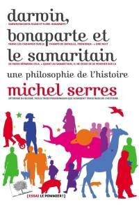 Darwin, Bonaparte et le Samaritain