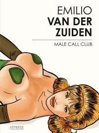 Emilio Van der Zuiden : male call club