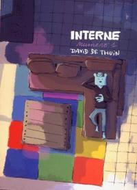 Interne. Volume 1, Interne