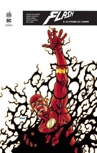 Flash rebirth. Volume 2, La vitesse de l'ombre