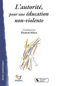 L'autorité, pour une éducation non-violente