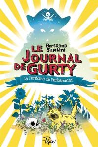 Le journal de Gurty, Le fantôme de Barbapuces