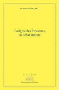 L'origine des Etrusques