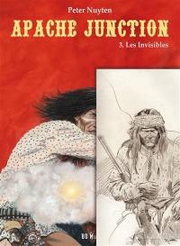 Apache Junction. Volume 3, Les invisibles