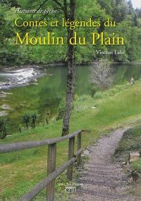 Contes et légendes du Moulin du Plain