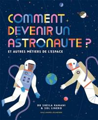 Comment devenir un astronaute ?