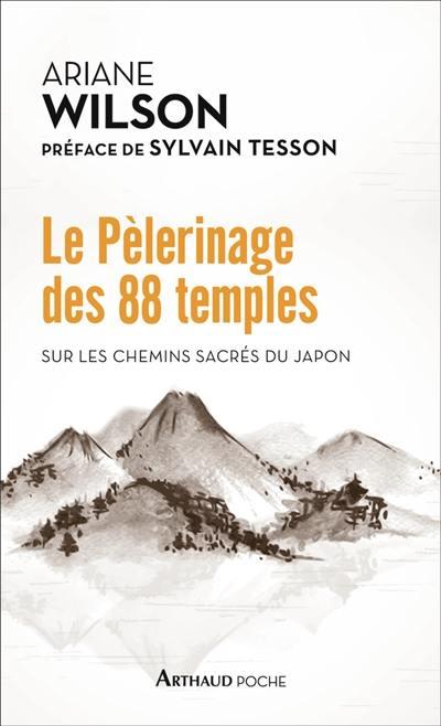 Le pèlerinage des 88 temples