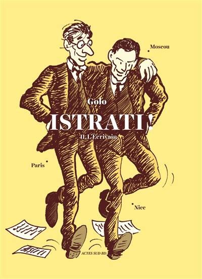 Istrati !, L'écrivain, Vol. 2