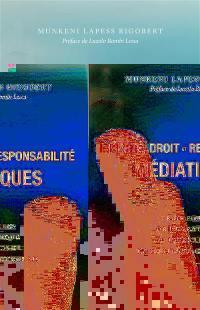 Liberté, droit et responsabilité médiatiques