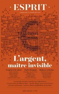 Esprit. n° 456, L'argent, maître invisible