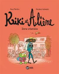 Kiki et Aliène. Volume 5, Zone interdite