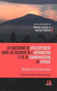 Les questions de développement dans les sciences de l'information et de la communication en Afrique