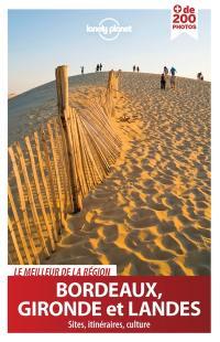 Bordeaux, Gironde et Landes