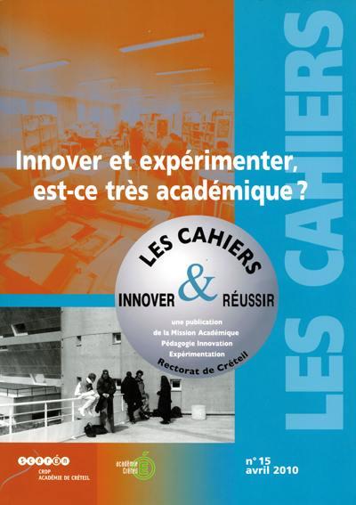 Innover pour réussir : le magazine de la MAPIE, Innover et expérimenter, est-ce très académique ?