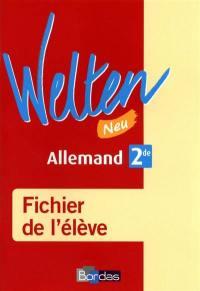 Welten neu, allemand 2de : fichier de l'élève