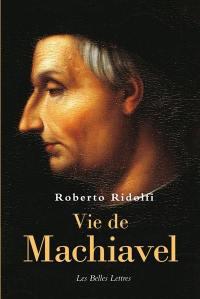 Vie de Machiavel