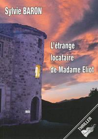 L'étrange locataire de Madame Eliot