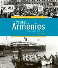 Les petites Arménies de la vallée du Rhône