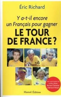 Y a-t-il encore un Français pour gagner le Tour de France ?