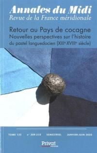 Annales du Midi. n° 309-310, Retour au pays de cocagne