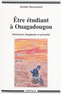 Etre étudiant à Ouagadougou