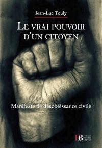 Le vrai pouvoir d'un citoyen