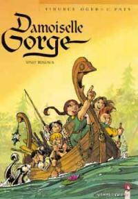 Damoiselle Gorge. Volume 2, Vingt roseaux