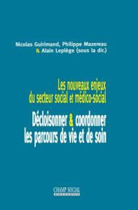 Les nouveaux enjeux du secteur social et médico-social