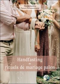 Handfasting et rituels de mariage païen
