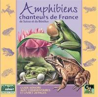 Amphibiens chanteurs de France, de Suisse et du Bénélux