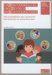 La maternelle, une école de littérature