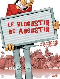 Le blogustin de Augustin. Volume 1, Ceci n'est pas un ouvrage pour la jeunesse