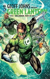 Geoff Johns présente. Volume 3, Hal Jordan, mort ou vif