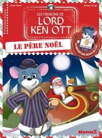 Les missions de lord Ken Ott. Volume 3, Le Père Noël