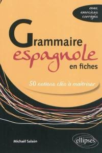 Grammaire espagnole en fiches
