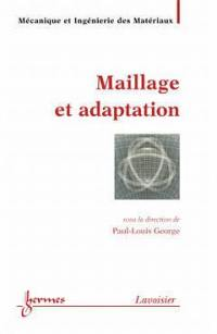 Maillage et adaptation