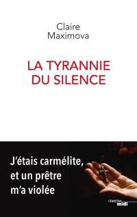 La tyrannie du silence