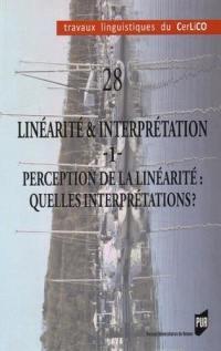 Linéarité & interprétation. Volume 1, Perception de la linéarité