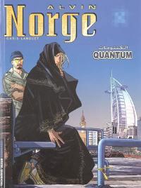 Alvin Norge. Volume 5, Quantum