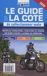 Le guide & la cote 2020 du collectionneur moto