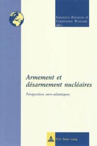 Armement et désarmement nucléaires