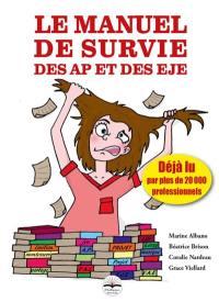 Le manuel de survie des AP et des EJE