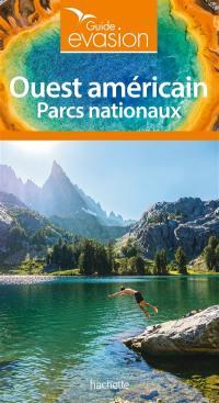 Ouest américain : parcs nationaux