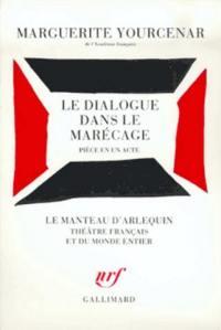 Le dialogue dans le marécage