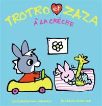 Trotro et Zaza. Volume 21, Trotro et Zaza à la crèche