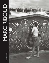 Marc Riboud : 60 ans de photographies. Marc Riboud : 60 years of photography