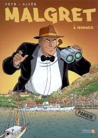 Malgret. Volume 2, Malgret à Monaco